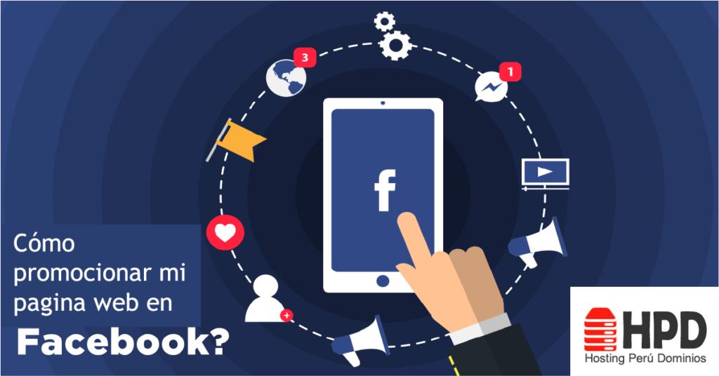 Cómo promocionar mi pagina web en Facebook